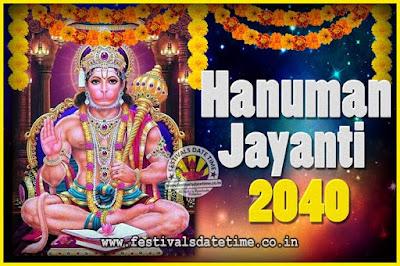2040 Hanuman Jayanti Pooja Date & Time, 2040 Hanuman Jayanti Calendar
