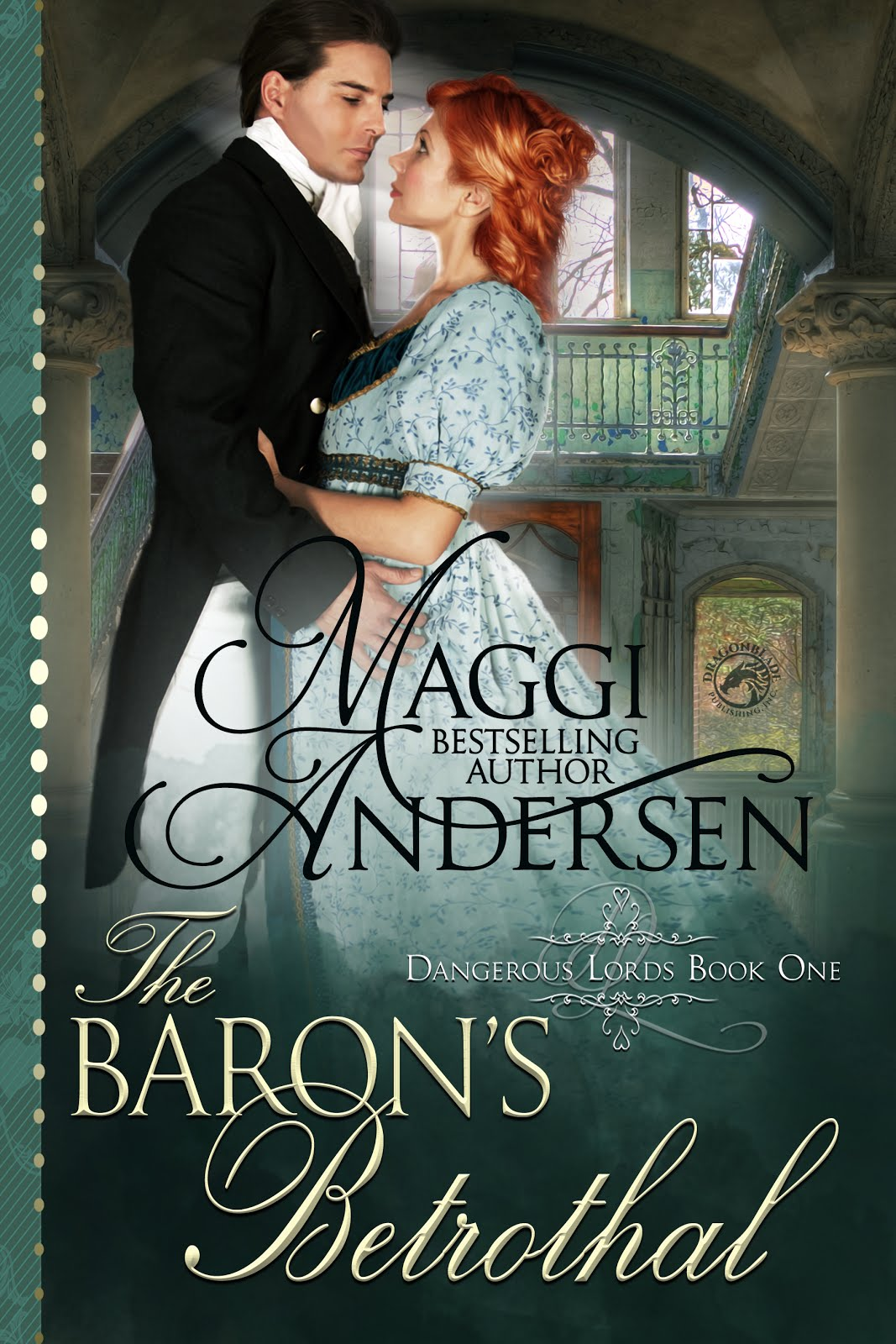 The Baron's Betrothal - Dangerous Lords Series