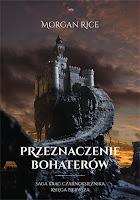 http://ksiazkomania-recenzje.blogspot.com/2015/03/przeznaczenie-bohaterow-morgan-rice.html