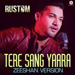 Tere Sang Yaara – Zeeshan