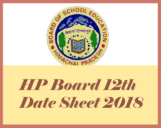 HPBOSE 12th Class Date Sheet 2018, HP Board 12th Date Sheet, Himachal Pradesh 12th Date Sheet 2018