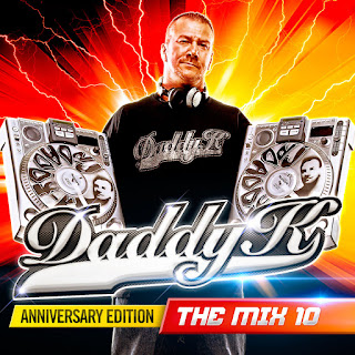 Daddy K - The Mix 10 Anniversary Edition (2017) [Flac+320]