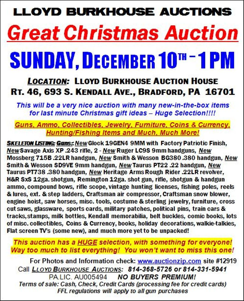 Great Christmas Auction Sunday At Lloyd Burkhouse Auction House In Bradford, PA  http://www.auctionzip.com/PA-Auctioneers/47592.html