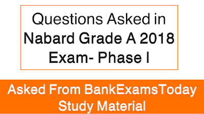 Questions Asked in NABARD Grade A 2018 Exam- Phase I