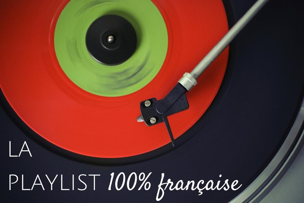 Muzyka francuska - la playlist 100% française