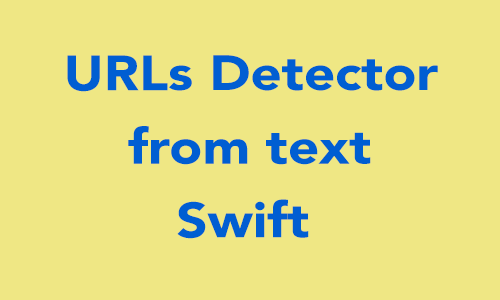 How to detect URL from text in Swift 2 0? - iOSDevCenter