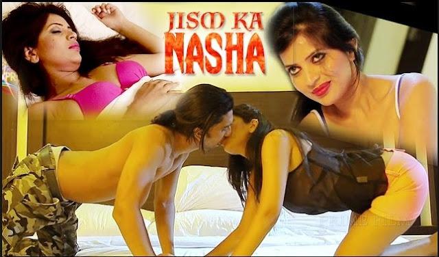 Jism Ka Nasha (2016) Hindi Hot Movie Full HDRip 720p