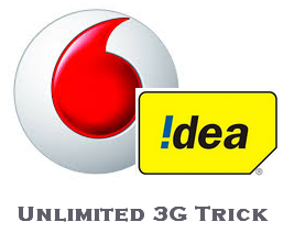 Vodafone, Idea Unlimited 3G Trick Free Recharge July 2016.