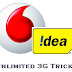 Vodafone & Idea Unlimited 3G,4G Internet Trick Free Recharge 2017.