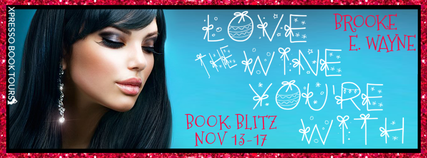 Love The Wine You're With Book Blitz
