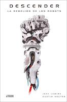 Descender 5. La rebelión de los robots