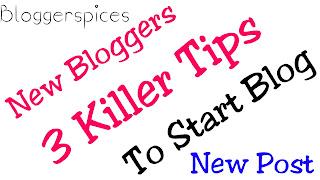 killer tips to start new blog