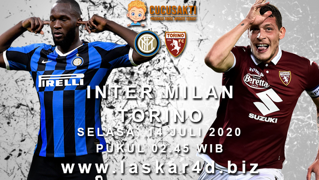 Prediksi Bola Inter Milan vs Torino Selasa 14 Juli 2020