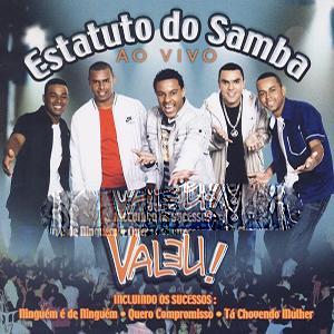 Baixar Estatuto do Samba - CD Valeu Ao Vivo (2008)