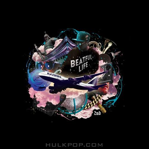 DJ Juice – BEATFUL LIFE