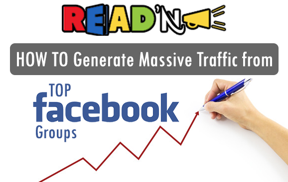 Bunch of Facebook Groups For Bloggers & Entrepreneurs : Quick Trick to Get Real Traffic