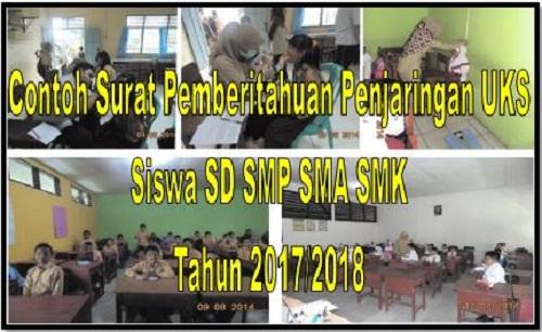 Contoh Surat Pemberitahuan Penjaringan UKS Siswa SD SMP SMA SMK Tahun 2017/2018