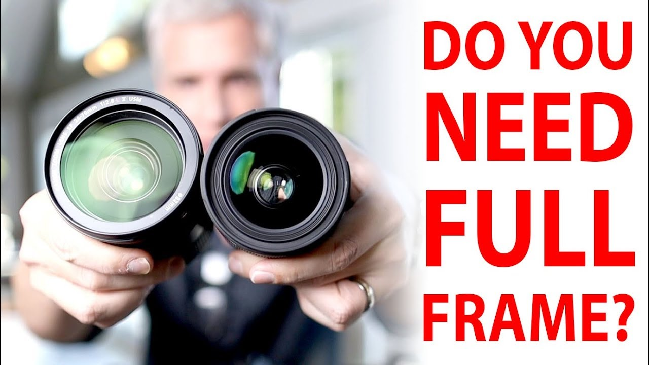 Crop Factor TRUTH: Do you need Full Frame?