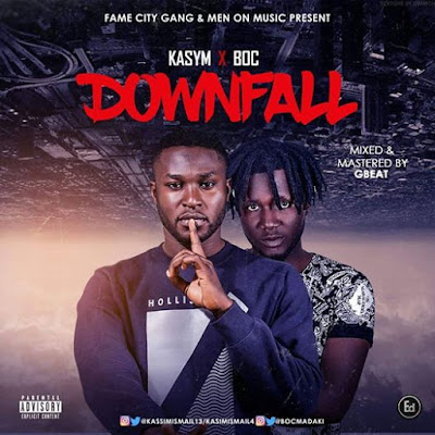Music: DownFall - Kasym ft B. O. C