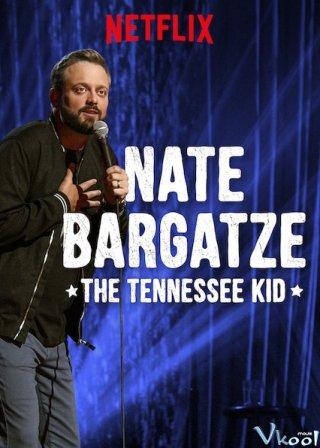 Hài Kịch Đặc Biệt Nate Bargatze: Trẻ Em Ở Tennessee