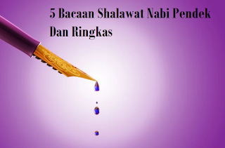 5 (Lima) Bacaan Shalawat Nabi Pendek Dan Artinya