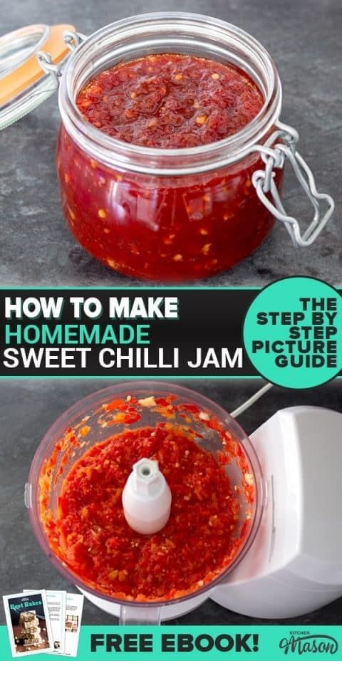 The Best Sweet Chilli Jam Recipe