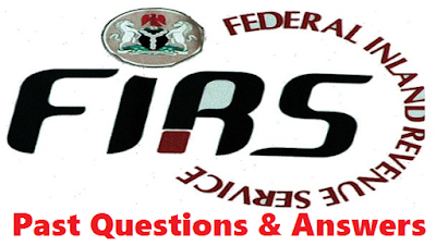 2017/2018 FIRS Recruitment Past Questions and Answers | Federal ...