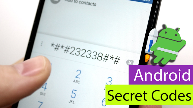 Android Hidden Codes to Use on Any Android Phone : All Device Supports