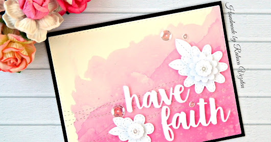 Have faith - MFT Handmade Card