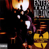 My Favourite Albums That I've Never Reviewed (Part 1): 01. Wu-Tang Clan - Enter the Wu-Tang (36 Chambers)