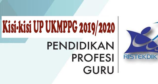 Kisi-kisi UP UKMPPG 2019/2020 - PPG