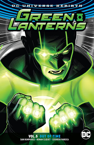 Review: Green Lanterns Vol. 5: Out of Time (Rebirth) trade paperback (DC Comics)