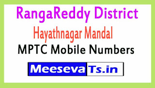Hayathnagar Mandal MPTC Mobile Numbers List RangaReddy District in Telangana State
