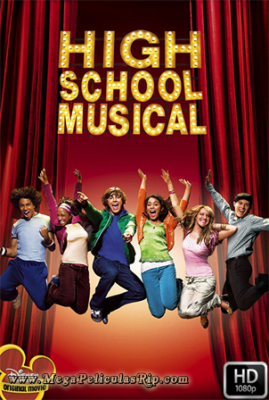 High School Musical [1080p] [Latino-Ingles] [MEGA]