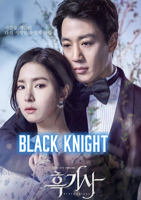 Black Knight - The Man Who Guards Me Drama Korea Menarik