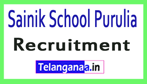 Sainik School Purulia Recruitment