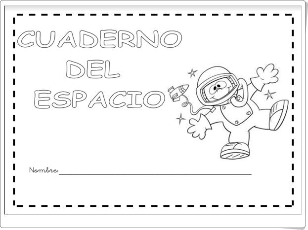 """Cuaderno """"El Espacio"""" (Medio Físico de Educación Infantil)"""