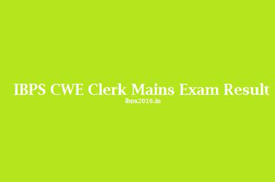 IBPS CWE Clerk V Mains Exam Result