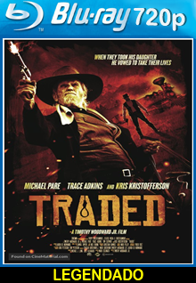 Assistir Traded Legendado (2016)