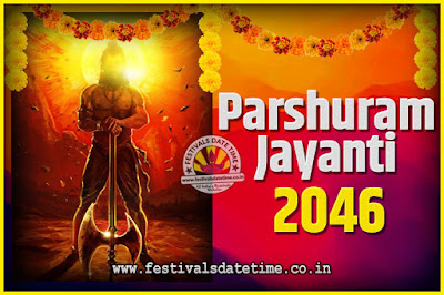 2046 Parshuram Jayanti Date and Time, 2046 Parshuram Jayanti Calendar