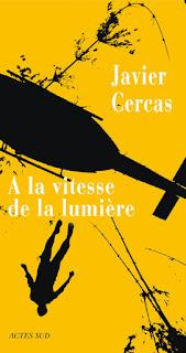A la vitesse de la lumière Javier Cercas