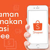 Berbagi Pengalaman Menggunakan Aplikasi Shopee