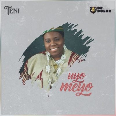 "Teni serves up a new single ""Uyo Meyo"""