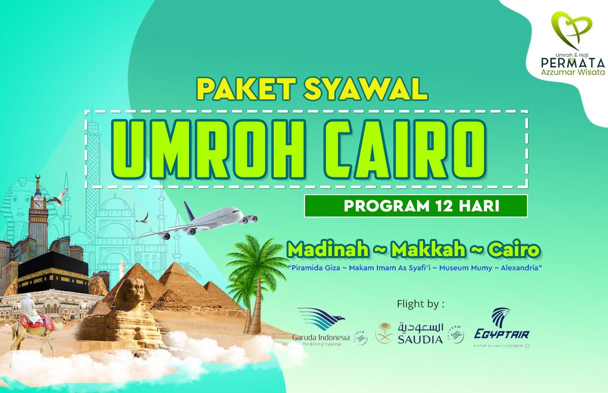 Paket Biaya Umroh Syawal Plus Cairo 12 Hari 2020