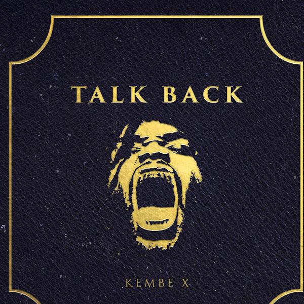 Kembe X - Talk Back Cover