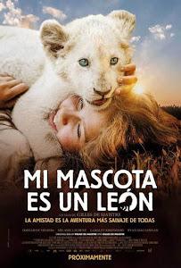 Mi Mascota es un León / Mia y el León Blanco