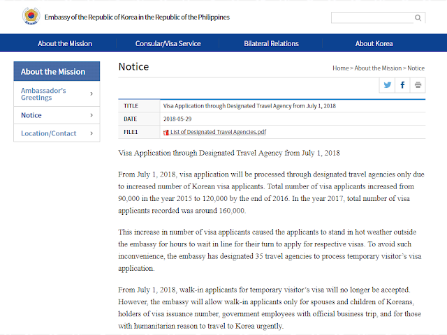 "To address the growing number of visa applications to South Korea, the Korean Embassy in the Philippines delegated select travel agencies to process visas next month.    The only walk-in applicants who will be accepted are spouses and children of Koreans, holders of visa issuance number, government employees with an official business trip, and for those with humanitarian reason to travel to Korea urgently as visitors visa walk-in applications will not be allowed starting July 1.  Advertisement        Sponsored Links    </  The Embassy of the Republic of Korea to the Philippines posted a list of designated travel agencies to process temporary visitor's visas to their website today. They are as follows:     Aboex Travel and Tours  Adventure International  Ark Travel Express Inc.  Blue Horizons Travel and Tours Inc.  Casto Travel Philippines Inc.  City Travel & Tours Corporation  Come on Phils. Golf & Travel Agency Inc.  Constellation Travels, Inc.  First United Travel Inc.  Getaway Tours International Inc.  Grand Hope Travel, Inc.  H.I.S. (Philippines) Travel Corp.  Hanatour Manila Inc.  Hankookceb Corp.  Horizon Travel & Tours, Inc.  International Journeys Inc.  Island Resort Club Tour Services, Inc.  JTB Asia Pacific Phil. Corp.  KP Joeun Consultancy Inc.  Las Palmas Tours and Travel Agency, Inc.  Marksman Drysdale Travel Inc.  MNK Travel & Tours Corp.  North Star International Travel, Inc.  Pan Pacific Travel Corporation  Party-on Travel and Tour Community Inc.  Rajah Travel Corporation  Rakso Air Travel and Tours Inc.  Reli Tours and Travel Company  Sharp Travel Service (Phils.) Inc.  Swire Travel Phils, Inc.  The Baron Travel Corporation  Travel Pros  Travelservices, Inc.  Uni-orient Travel, Inc.   ""[The] increase in the number of visa applicants caused the applicants to stand in hot weather outside the embassy for hours to wait in line for their turn to apply for respective visas,"" the Embassy said in a statement.   The agency reported that visa applications have increased since 2015. There were approximately a total of 90,000 visa applications in 2015, 120,000 in 2016, and 160,000 in 2017.     READ MORE: Do You Want College Scholarship? Check This Out Now!   No HSWs Has Been Sent To Kuwait Yet After Lifting Of Ban    In Demand College Courses Which Only A Few Take Up    OFWs Must Save, Get Insurance And Have An Investment    OFW Help Desks From TESDA Now Available at International Airports    Signs That You And Your Partner Have An Unhealthy Communication"
