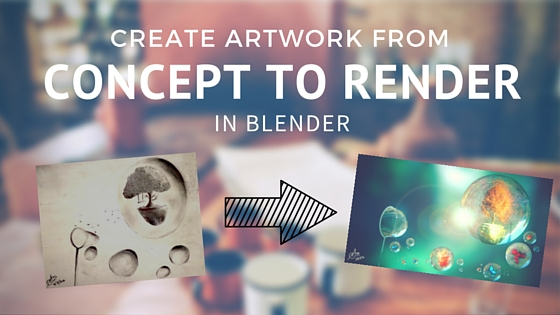 blender render guide to create an artwork from scratch