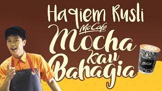 Lirik Lagu Haqiem Rusli - Mocha Kau Bahagia