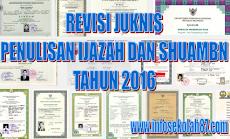 TERBARU REVISI JUKNIS PENULISAN IJAZAH DAN SHUAMBN TAHUN 2016